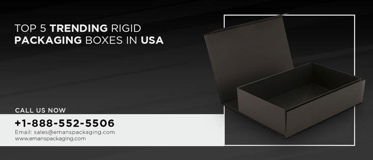 Trending Rigid Packaging Boxes in USA